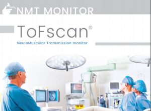 Lateral Medical Anaesthetics Critical Care - Tofscan Neuromuscular Blockade Monitor ToFSCan Transmission Monitor Downloadable PDF
